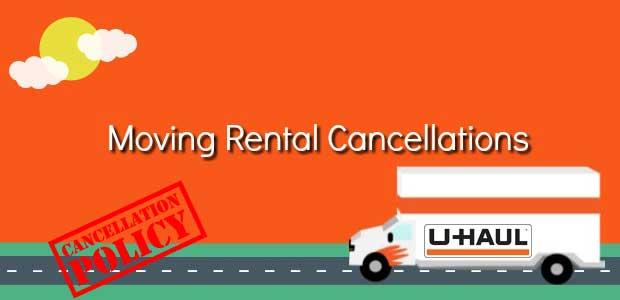 Uhaul Cancellation policy