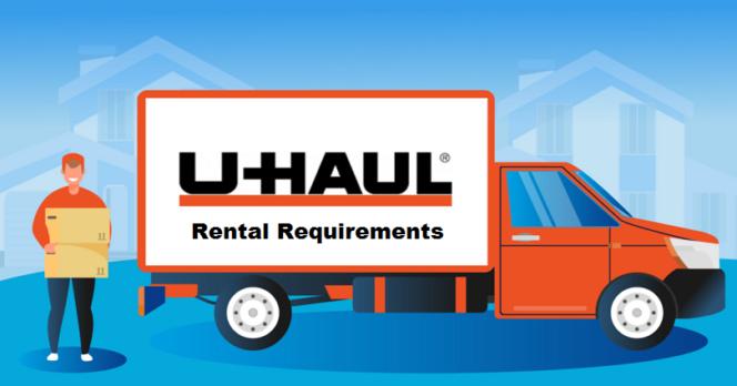 uhaul rental requirements